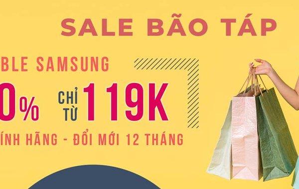 Sale bão táp, phổ cập sạc cáp Samsung chính hãng giảm 50% chỉ từ 119K